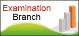 Examination Branch